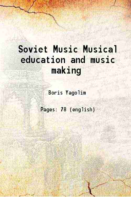 Soviet Music: Musical education and music making