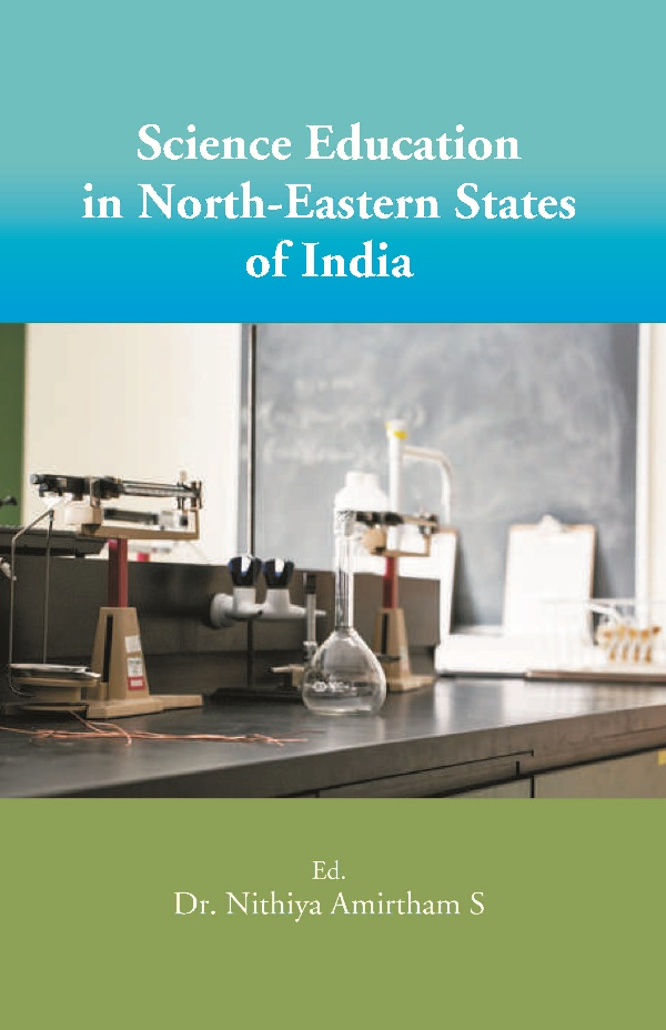Science Education in North-Eastern States of India