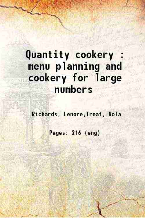 Quantity cookery : menu planning and cookery for large numbers