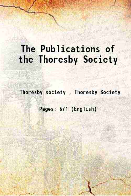 The Publications of the Thoresby Society