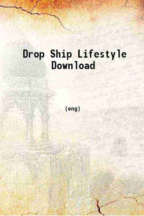 Drop Ship Lifestyle Download