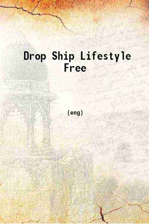 Drop Ship Lifestyle Free