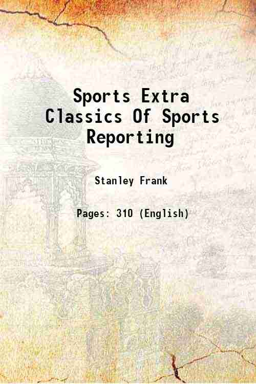 Sports Extra Classics Of Sports Reporting