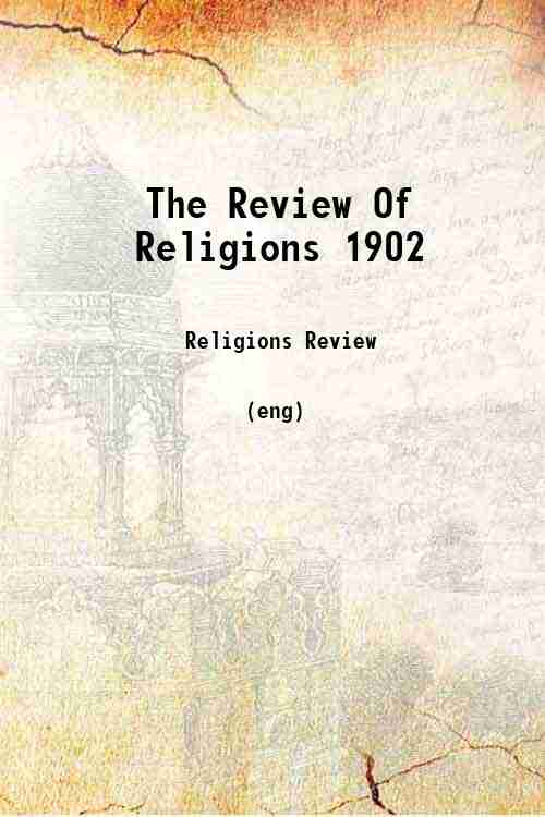 The Review Of Religions 1902
