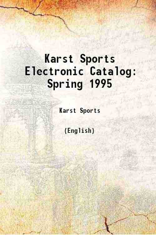 Karst Sports Electronic Catalog: Spring 1995
