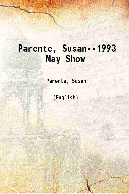 Parente, Susan--1993 May Show