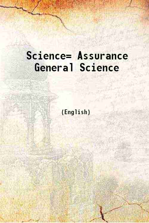 Science= Assurance General Science