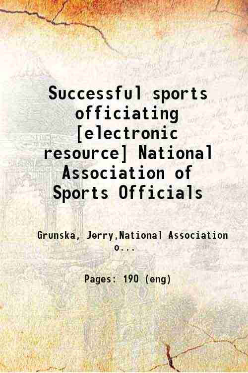 Successful sports officiating [electronic resource] National Association of Sports Officials
