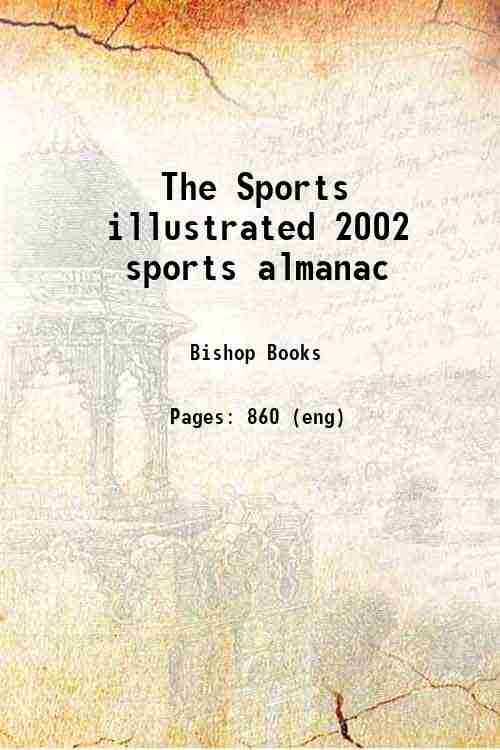 The Sports illustrated 2002 sports almanac