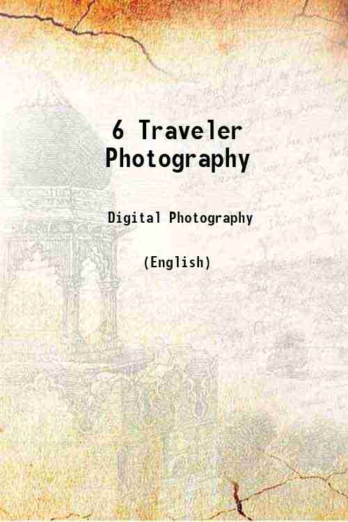 6 Traveler Photography