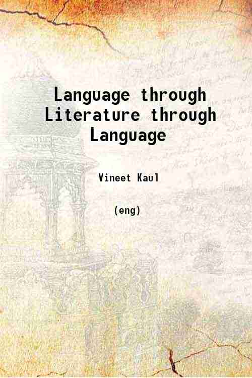 Language through Literature through Language