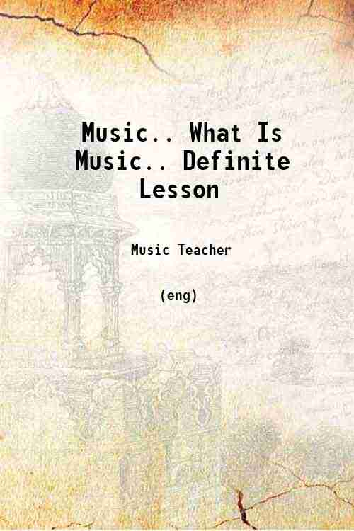 Music.. What Is Music.. Definite Lesson