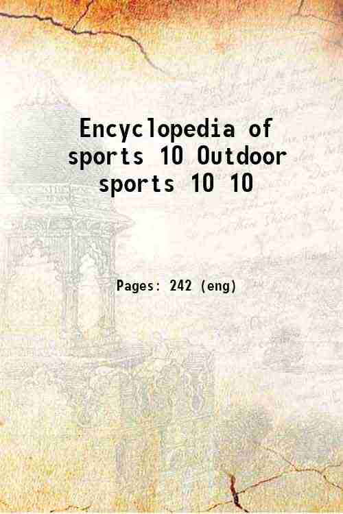 Encyclopedia of sports 10 Outdoor sports 10 10