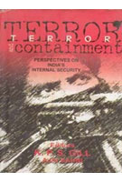 Terror and Containment Perspectives of India's Internal-Security