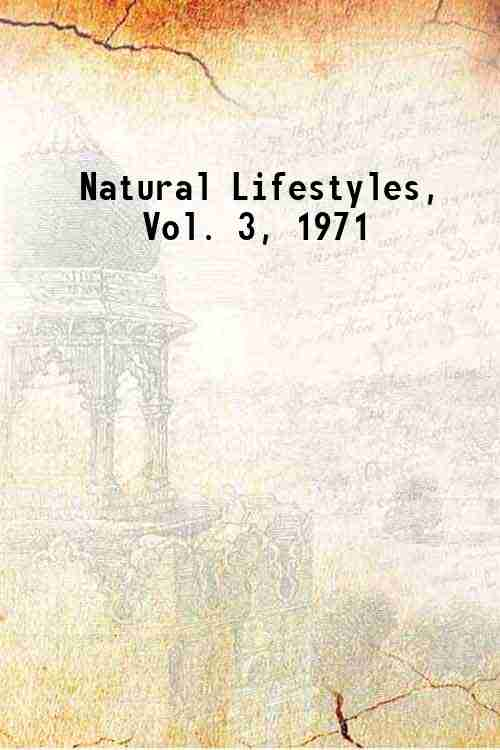 Natural Lifestyles, Vol. 3, 1971