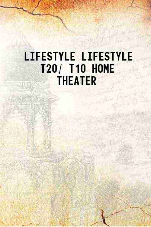 LIFESTYLE LIFESTYLE T20/ T10 HOME THEATER