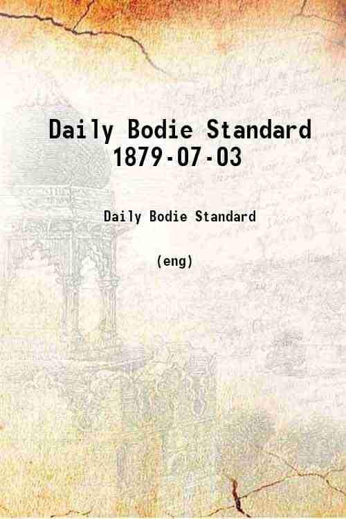 Daily Bodie Standard 1879-07-03